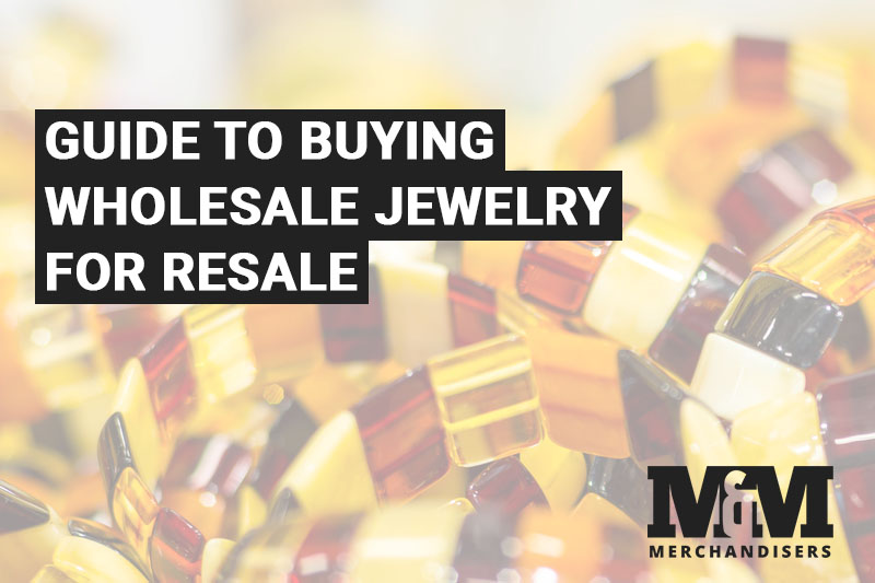 Guide to Buying Wholesale Jewelry for Resale